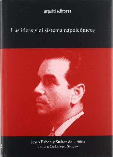 Las ideas y el sistema napoleónicos (Grandes Obras)