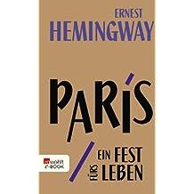 Paris, ein Fest fürs Leben: A Moveable Feast - Die Urfassung