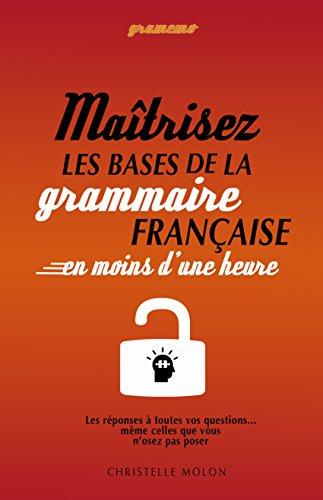 Couverture du livre Gramemo - Maîtrisez les bases de la grammaire française en moins d'une heure: Les réponses à toutes vos questions...  même celles que vous n'osez pas poser