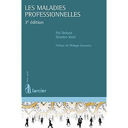 Les maladies professionnelles: 3e édition