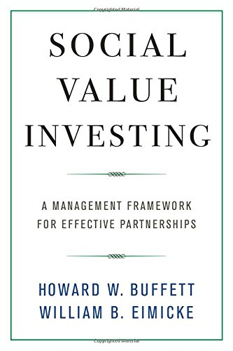 Social Value Investing – A Management Framework for Effective Partnerships (Columbia Business School Publishing)