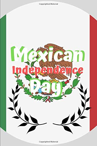 Mexican Independence Day: Note Book Journal