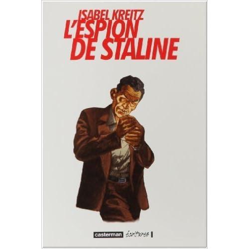 L'espion de Staline de Isabel Kreitz ,Paul Derouet (Traduction) ( 13 janvier 2010 )