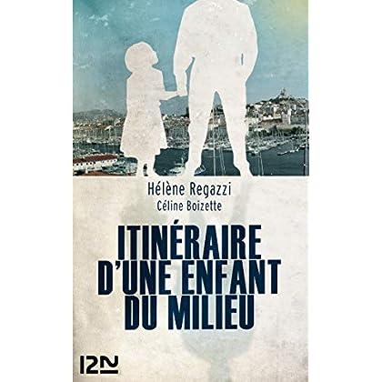 Itinéraire d'une enfant du milieu (Fleuve Noir Docs)