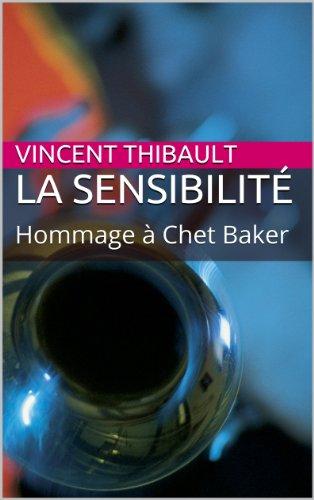 La Sensibilit : Hommage  Chet Baker