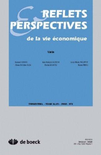 Reflets et Perspectives de la Vie Economiques 2008/4 la Parole aux Jeunes Economistes