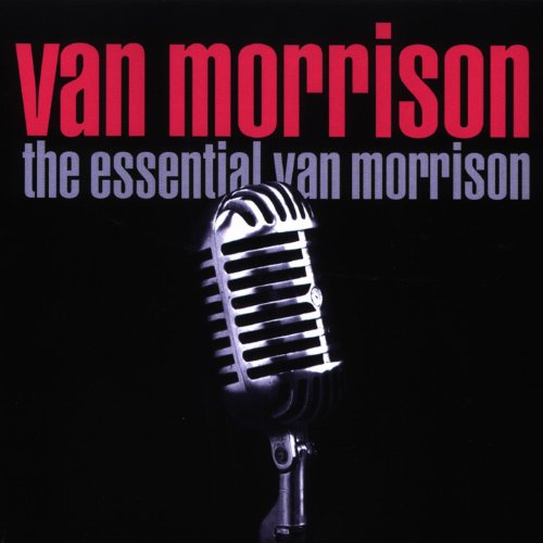 The Essential Van Morrison