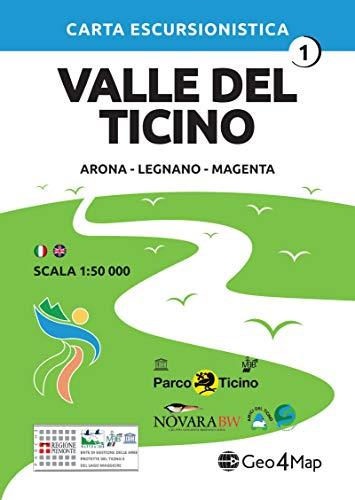 Carta escursionistica Valle del Ticino. Scala 1:50.000. Ediz. italiana, inglese, tedesca e francese