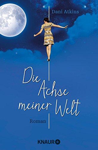Buchcover Die Achse meiner Welt: Roman