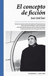 El concepto de ficción par Juan José Saer