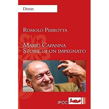 Mario Capanna. Storie Di Un Impegnato