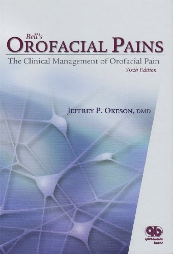 Bell's Orofacial Pains : The Clinical Management of Orofacial Pain