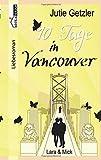 10 Tage in Vancouver: Lara & Mick