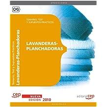 Lavanderas-Planchadoras. Temario, Test y Supuestos Prácticos (Colección 83)