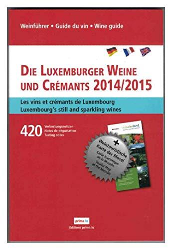 Die Luxemburger Weine und Crémants 2014/2015