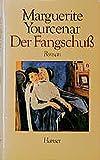 Der Fangschu?: Roman