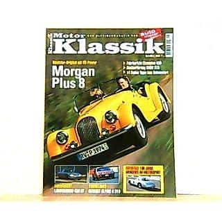 Motor Klassik. Das Oldtimermagazin von auto motor und sport. Heft: 5 / 2001. Mit Themen u.a.: Roadster-Original mit V8-Power. Morgan Plus 8. / Reportage: 100 Jahre Mercedes im Motorsport.