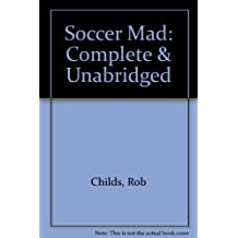 Soccer Mad: Complete & Unabridged