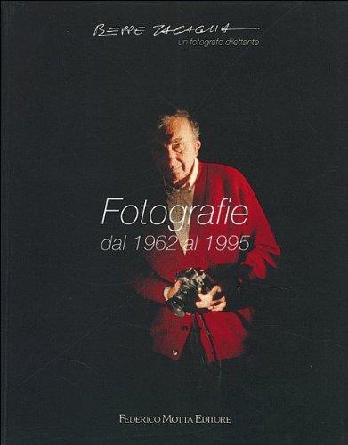 Beppe Zagaglia. Fotografie dal 1962 al 1995