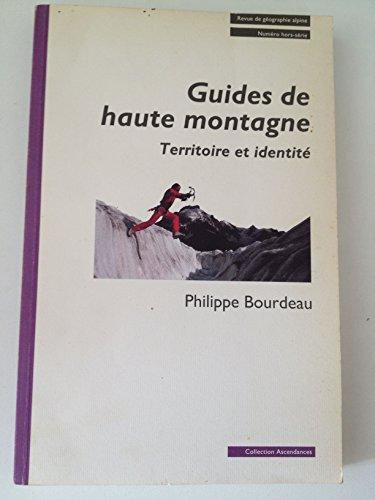 Guides de Haute Montagne : territoire et identité