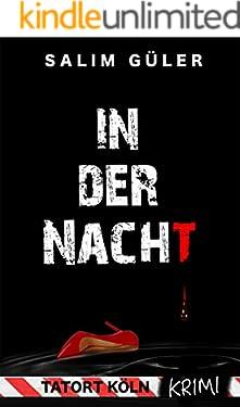 In der Nacht -Tatort Köln: Krimi