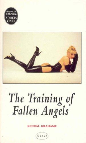 The Training Of Fallen Angels (Nexus)