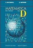 Matematica. Modulo D: Le curve algebriche del 2° ordine. Per il triennio del Liceo scientifico