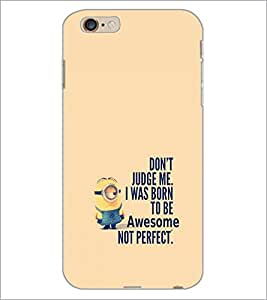 PrintDhaba Quote D-2257 Back Case Cover for APPLE IPHONE 6 PLUS (Multi-Coloured)