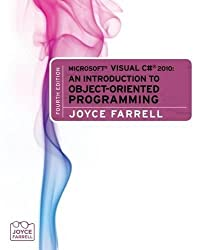 Microsoft® Visual C# 2010: An Introduction to Object-Oriented Programming