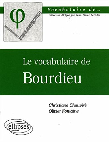 Le vocabulaire de Bourdieu par Christiane Chauviré
