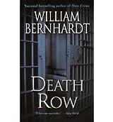 [(Death Row)] [by: William Bernhardt]