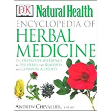 Encyclopedia of Herbal Medicine 2nd (second) edition Text Only