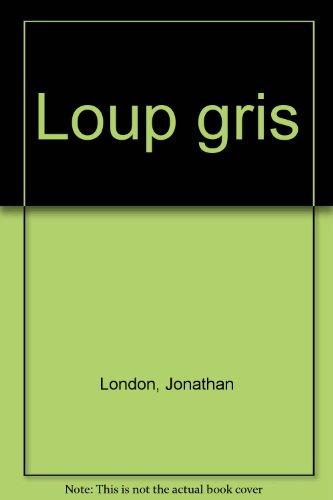 "<a href=""/node/152852"">Loup gris</a>"