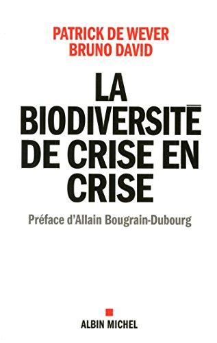 La Biodiversit de crise en crise