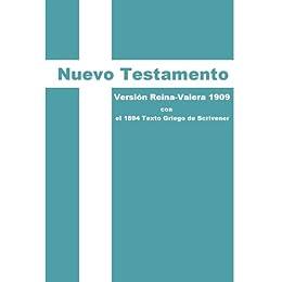 Nuevo Testamento: Versión Reina-Valera 1909 con el 1894 Texto Griego de Scrivener de [Scrivener, F.H.A]