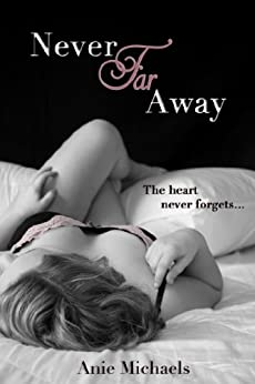 Never Far Away (The Never Series Book 2) (English Edition) par [Michaels, Anie]