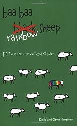 Baa Baa Rainbow Sheep: The Charge of the PC Brigade