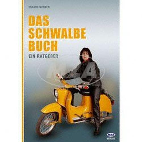 Motoren-bücher (Buch - DAS Schwalbe Buch, ein Ratgeber für alle Zwecke)