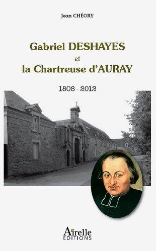 Gabriel Deshayes et la Chartreuse d'Auray