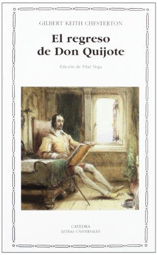 El regreso de Don Quijote: 382 (Letras Universales)
