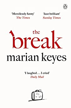 The Break by [Keyes, Marian]