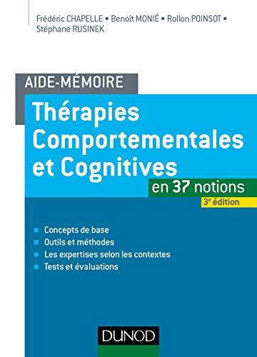 Aide-mémoire - Thérapies comportementales et cognitives - 3e éd. - en 37 notions par Frédéric Chapelle