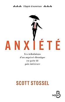 Anxiété (ESPRIT OUVERT)