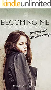 Becoming me: Woodland Academy - Therapeutic summer camp