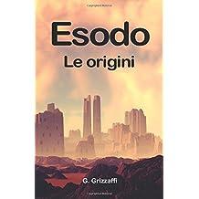 Esodo: Le Origini (Serie Esodo)