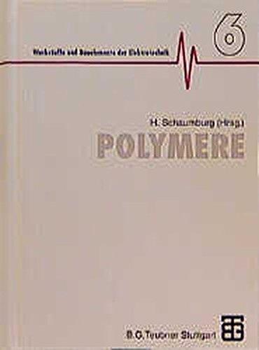 Werkstoffe und Bauelemente der Elektrotechnik, Polymere (Werkstoffe und Bauelemente der E-Technik)