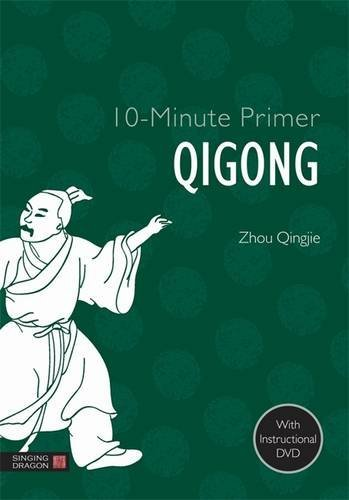 10-minute primer qigong (10-minute primers) by zhou qing jie (2014-02-21)