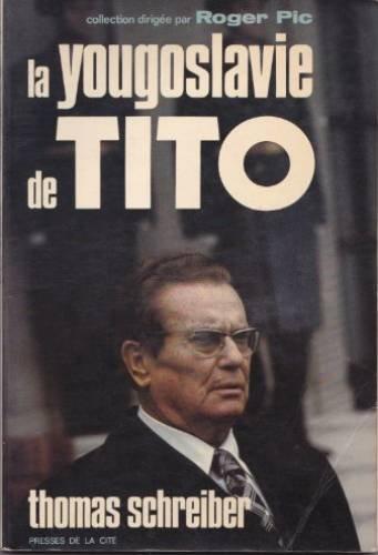 La Yougoslavie de Tito