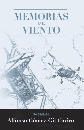 Memorias en el Viento por Alfonso Gómez-Gil Caviró