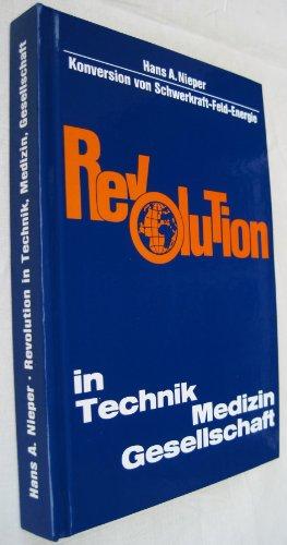 Revolution in Technik, Medizin, Gesellschaft